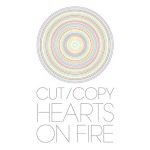 cut-copy-hearts